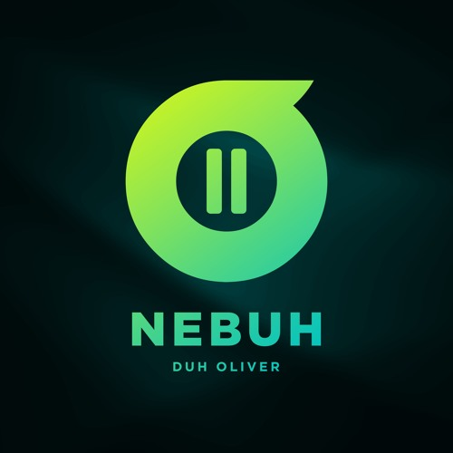 Duh Oliver - Nebuh (Original Mix)
