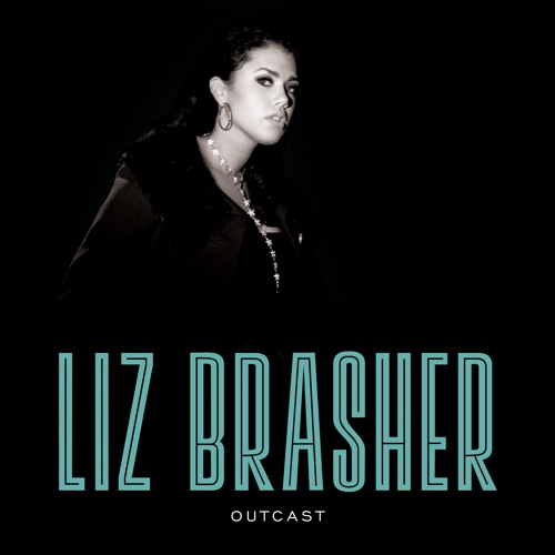 Liz Brasher - Outcast