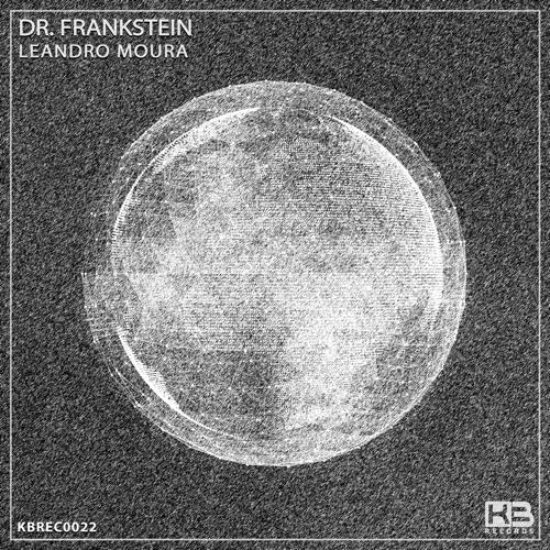 KBREC0022 - Leandro Moura - Dr. Frankenstein (Original Mix)