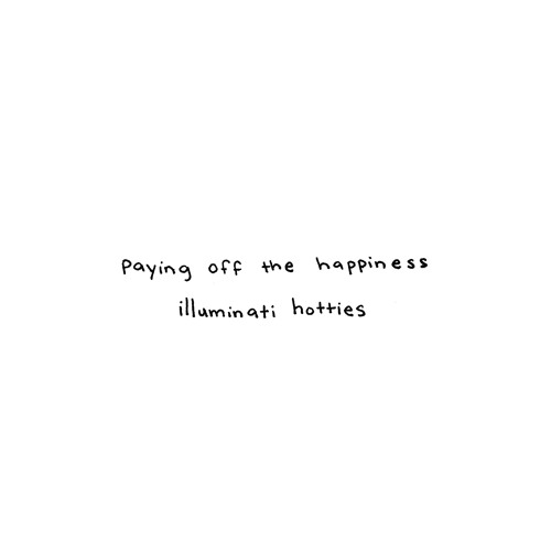 illuminati hotties - Paying Off The Happiness