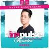 Arbee - Impulse Reunion 10 Year Anniversary Mix (the 7 Am Sunrise Set)