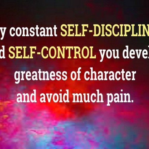 By Constant Self Discipline