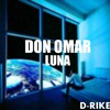 Luna - Don Omar (D-RIKE Edit Extended) Free Download