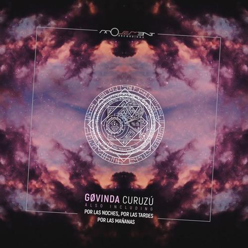 Gøvinda - Curuzú EP [Movement Recordings]