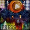 Press Play -  ()one and ()ther are Jaime J and GaryT