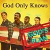 God Only Knows God's Plan (Drake x Beach Boys)