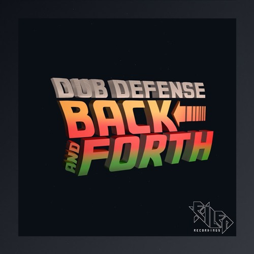 Dub Defense — Back And Forth [EP] 2018