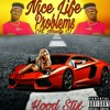 Nice Life Problems Freestyle (Ft. Nasty C)
