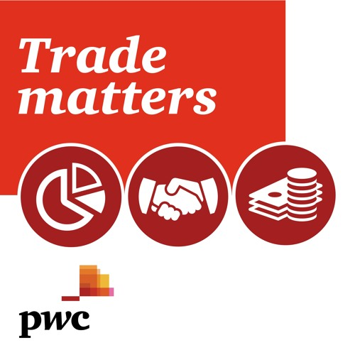 Trade matters - Episode 5 - UK-EU Trade: how's it looking at one year until Brexit?