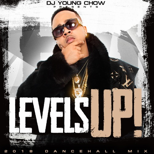 LEVELS UP 2018 DANCEHALL MIX