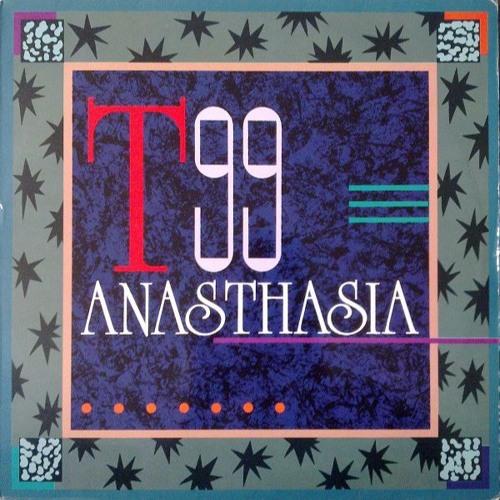 T99 - Anasthasia - MartianMan Edit