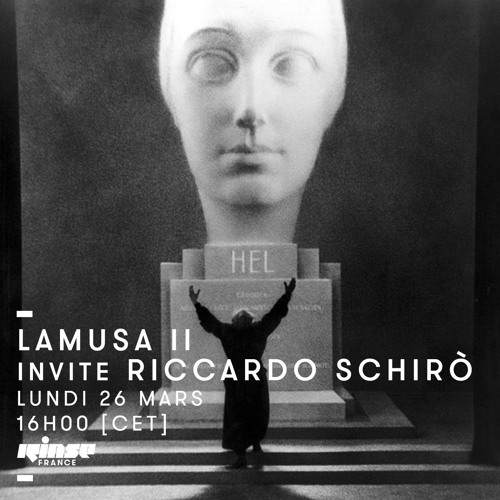 Lamusa II invite Riccardo Schirò - Rinse France (26.03.18)