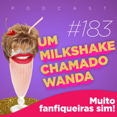 Muito fanfiqueiras sim! (feat. Fer Escarião)