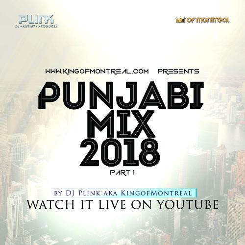 Punjabi Mix Part 2 - DJ Plink - New Punjabi Songs 2018 by DJ Plink