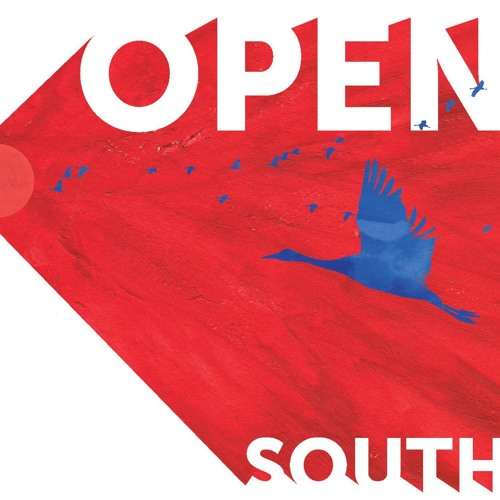 Open South - You always want it your way and I want it mine (I keep my first choice suspect)