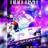 BAD DYH ZOUK COMPAS LOVE(2en1 DYH AND GO)Edition AFTER CARNAVAL 2018