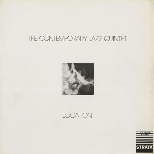The Contemporary Jazz Quintet – Location (Album Sampler)
