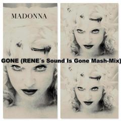 Gone (Rene´s Sound Is Gone Mash - Mix)