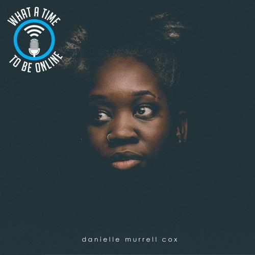 The Black Queens & Kings Episode (feat. Danielle Murrell Cox)