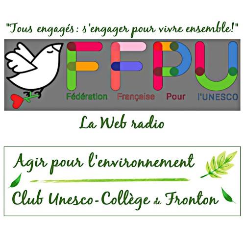 Agir ensemble pour l'environnement - Club Unesco du Collège de Fronton