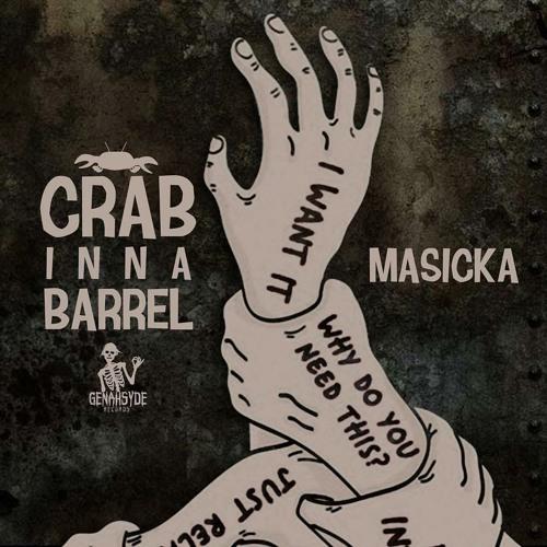 Masicka - Crab Inna Barrel
