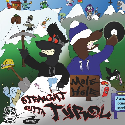 MoleHole - Straight Outta Tyrol-Snippet's