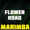 Flower Road Marimba Ringtone - Big Bang