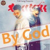 By God   B Jay Randhawa Ft Karan Aujla