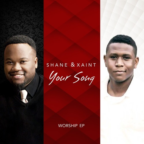 Your Song - Worship EP | Shane & Xaint