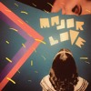 Download The Game - Major Love Mp3