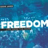Eddie James - Freedom