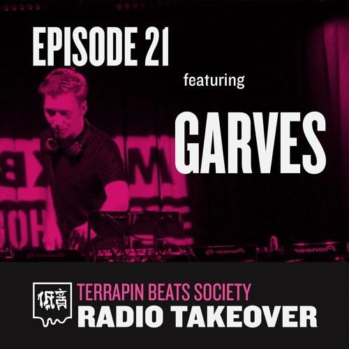 TBS Radio Takeover Episode 22 feat. GARVES