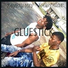 Glue$tick ft. Hari$auve Prod.(Cashmoneyap)
