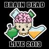 Brain Dead (Live @ 16 Ohm Studio)