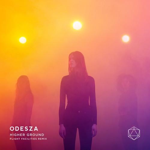 ODESZA - Higher Ground (feat. Naomi Wild) [Flight Facilities Remix]