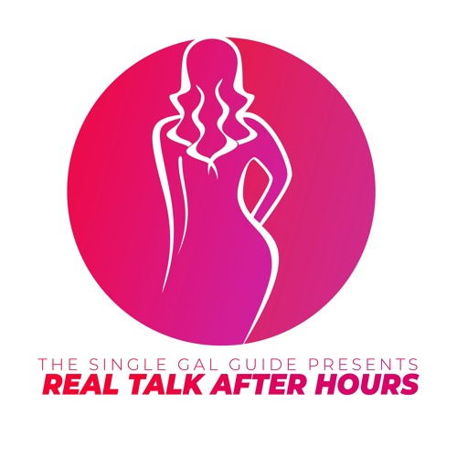 Real Talk After Hours:What Men Want