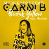 Cardi B - Bodak Yellow (MDRN KRÄNIK Remix)(feat. Messiah)