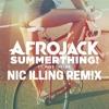 Summerthing - Afrojack ft. Mike Taylor (Nic Illing Remix)