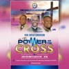 The Power Of The Cross by Ps. K.Y. Antwi