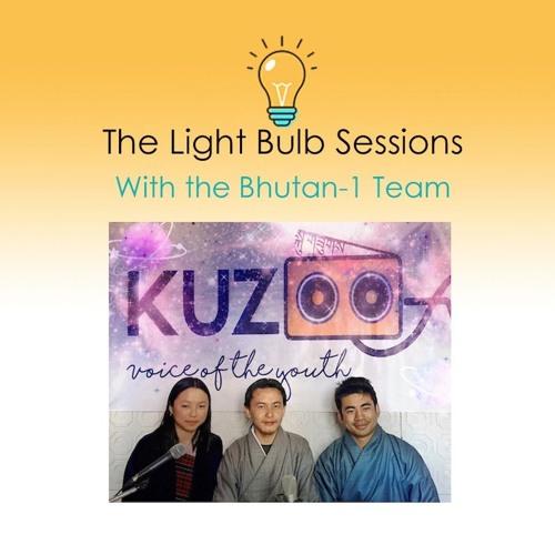 Bhutan - 1 Team (Ep. 3 Of The Light Bulb Sessions)