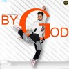 By God by b jay randhawa ft. KARAN AUJLA