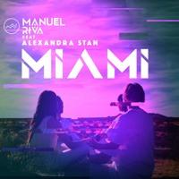 Manuel Riva - Miami (feat. Alexandra Stan) (Riva's Private Remix)