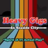 Nick Nack Paddy Wack throw a Were-dog a bone! - HeavyGigsInSeaSideCity5