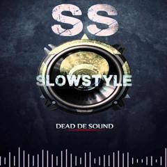 ! Slow Style ♪ Sampler • ( Antiguos, New's, Ineditas)• ♪  Klayvet-Demente !