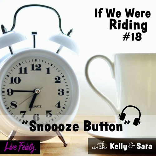 #18 Snooze Button