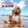 S7ven Nare - The Weekend (Episode 024)