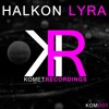 Halkon - Lyra // for Komet Recordings 7th MAY 2018 RELEASE DATE