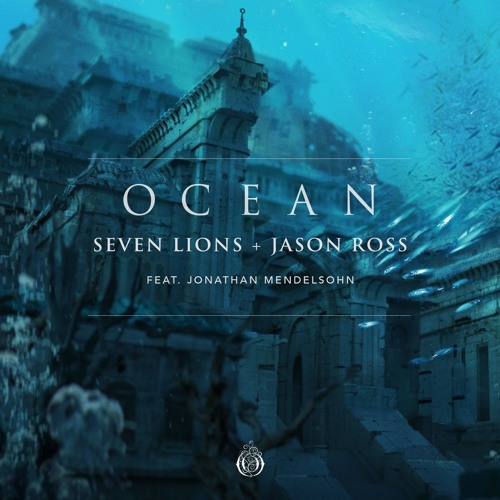 Seven Lions & Jason Ross - The Sirens