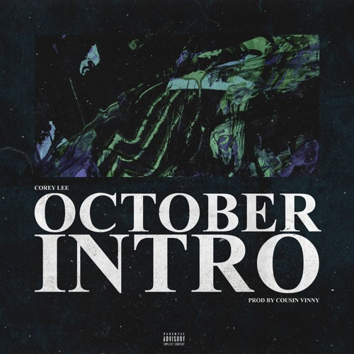 October Intro [Prod. by Cousin Vinny]
