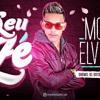 MC ELVIS - SEU ZÉ - MÚSICA NOVA 2018